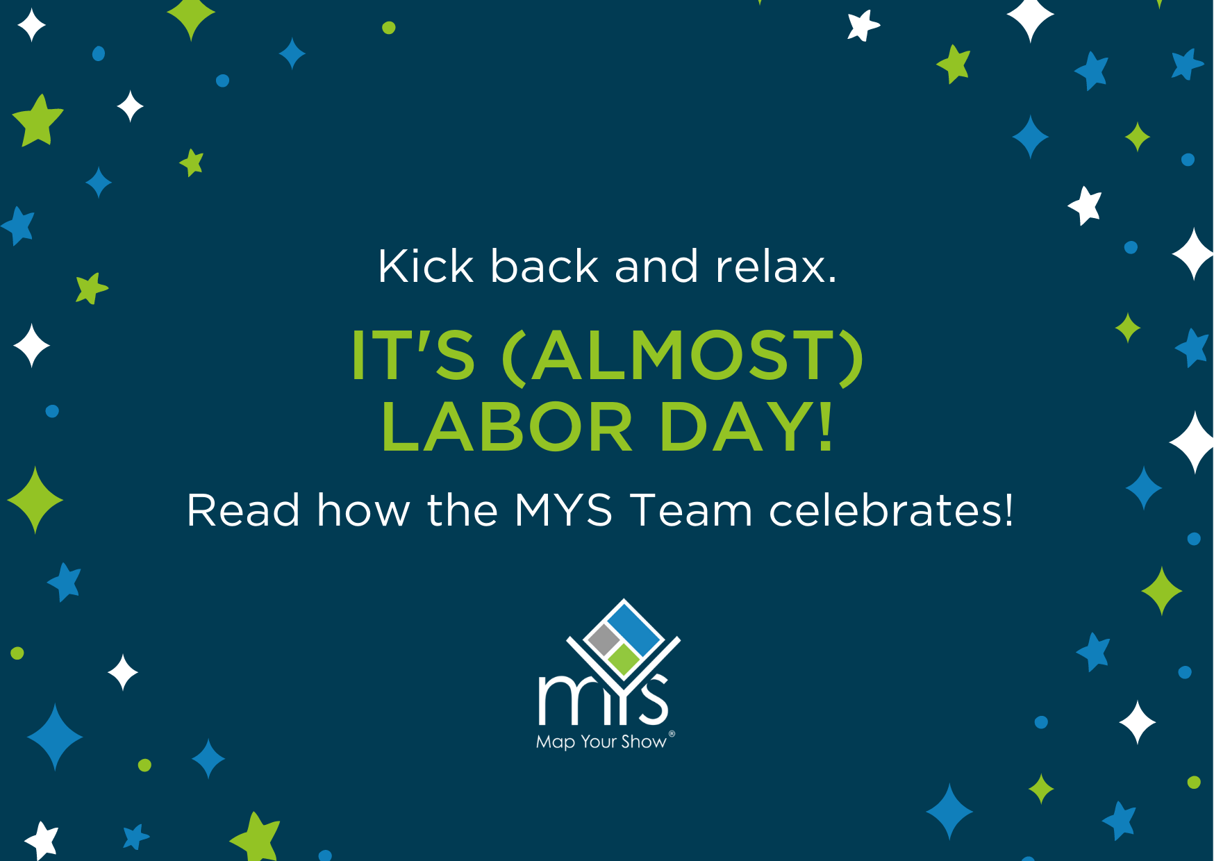 Celebrate Labor Day the MYS Way!
