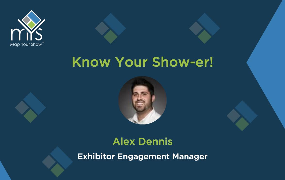 Know Your Show-er: Alex Dennis